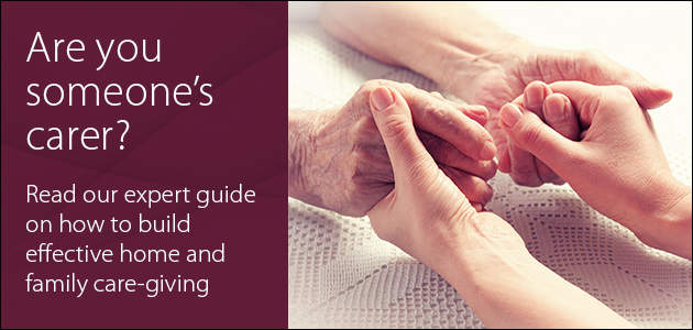 Building Effective Home and Family Care-Giving White Paper