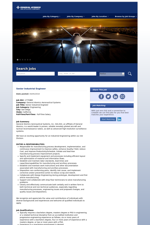 Job ID#: 17759BR Company: General Atomics Aeronautical Systems Job Title:  Senior Industrial Engineer