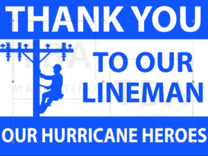 Thank You Lineman - Coroplast sign
