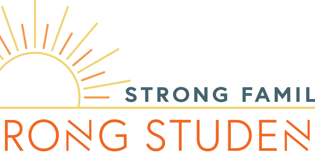 Strong Families Strong Students Funding Available