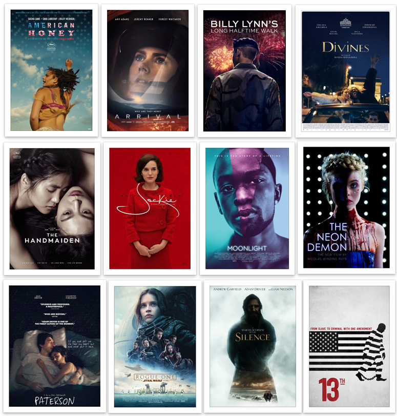 Noteworthy 2016 films - American Honey - Arrival - Billy Lynn - Divines - The Handmaiden - Jackie - Moonlight - The Neon Demon - Paterson - Rogue One - Silence - 13th