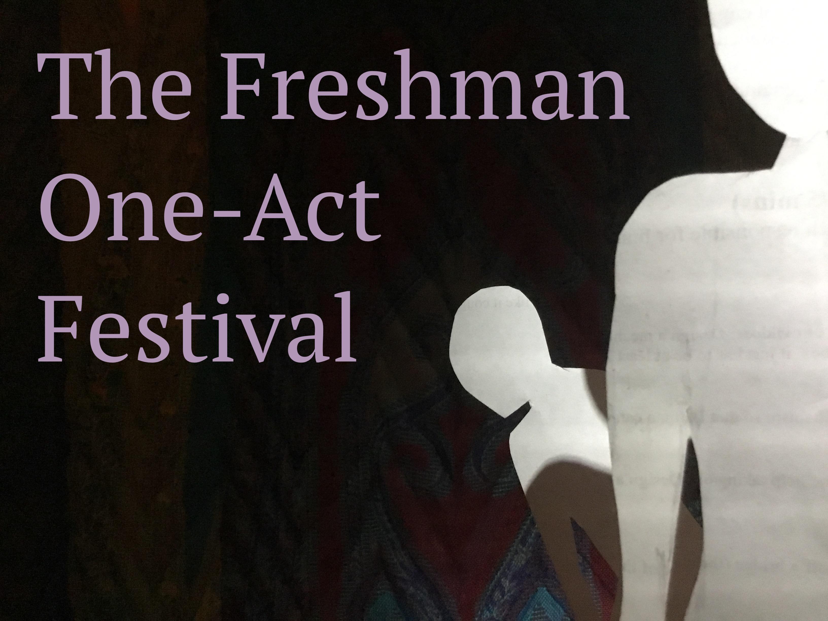 The Freshman One-Act Festival (2017-2018)
