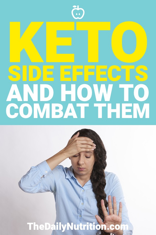 Unfortunately, being on the ketogenic diet can have side effects that cause you to maybe struggle on your way to ketosis. Here are the keto side effects and how to combat them.