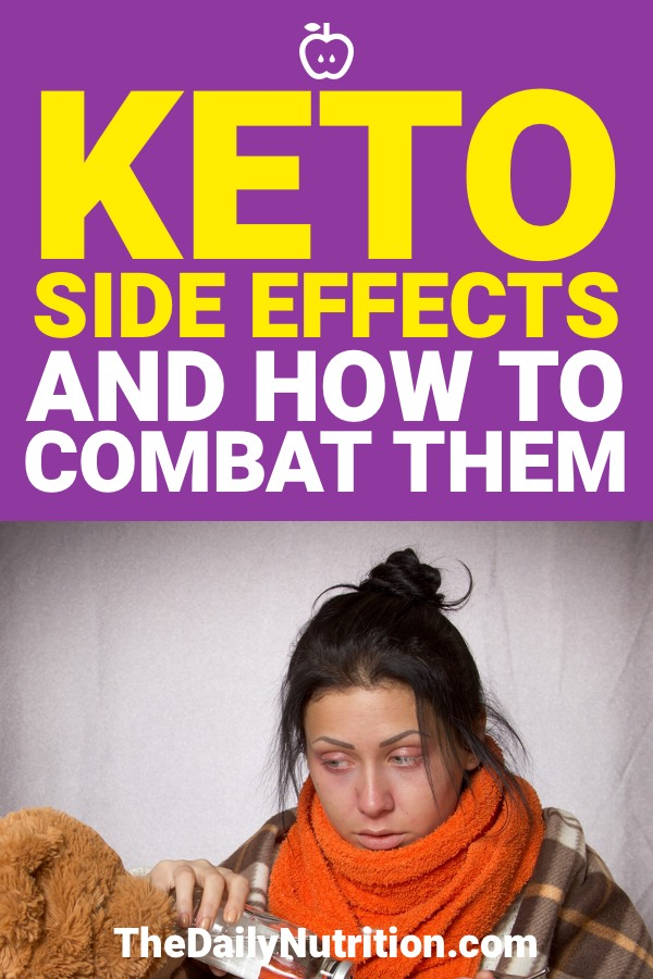 When you're doing the ketogenic diet and on your way to ketosis, you may experience some side effects. Here are the keto side effects and how to combat them.