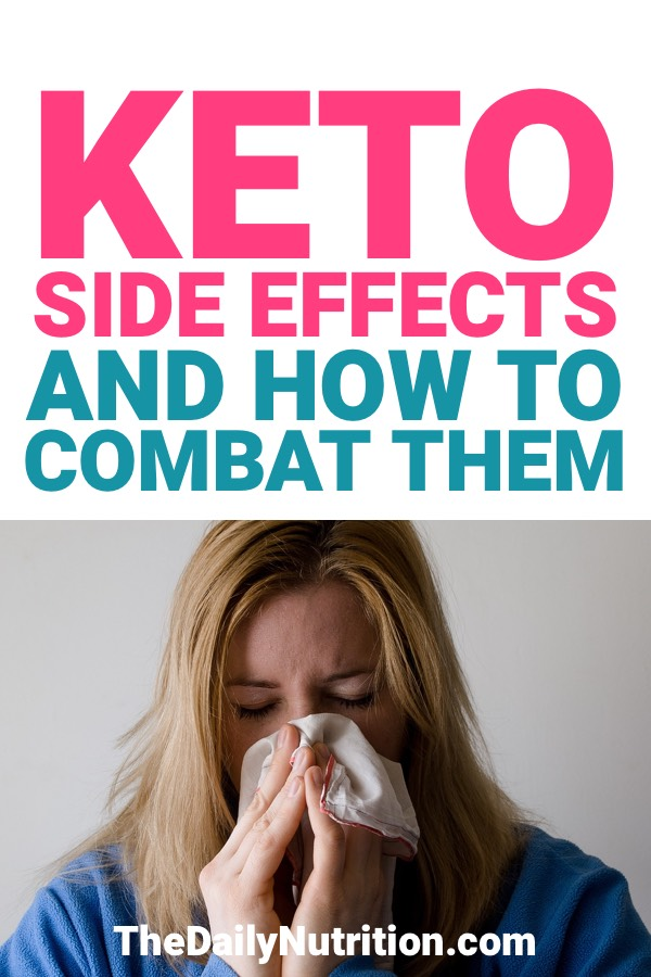 Every diet has some side effects. This is true for the ketogenic diet as well. On your way to ketosis you may experience some side effects. Here are some side effects and how to combat them.