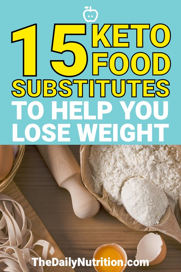 The ketogenic diet forces you to give up a lot of carbs. However, there are a number of keto substitutes that you can make for these carbs you're giving up. Here are 15 of them.