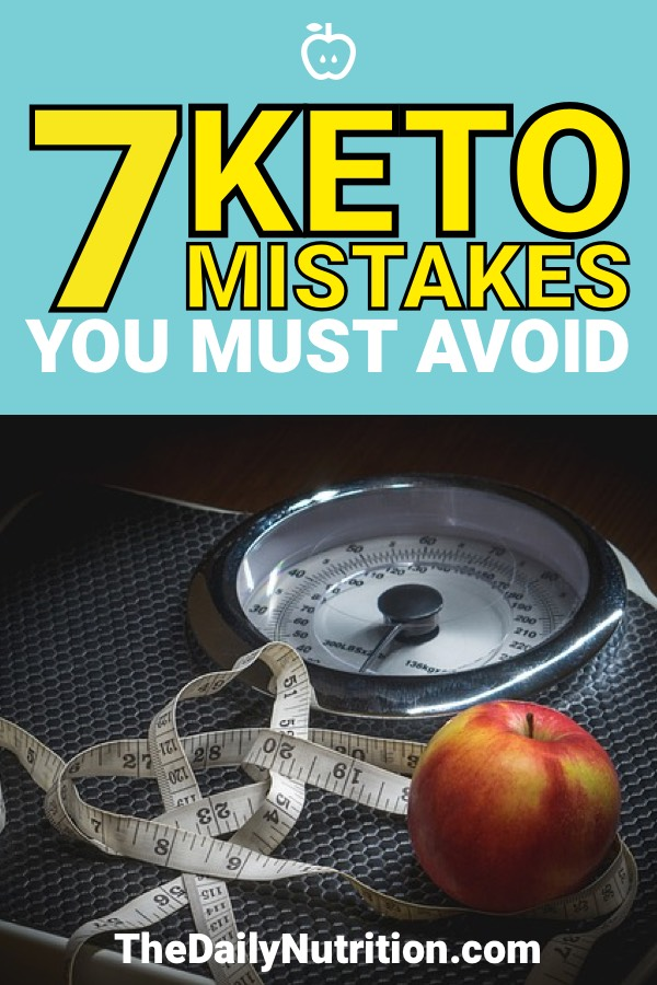 Making a mistake on the ketogenic diet can knock you out of ketosis. Here are 7 common keto mistakes that you must avoid.