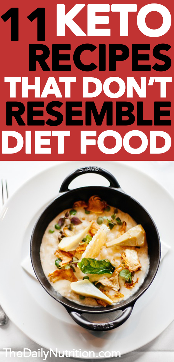 Nobody wants to know they're on a diet when they're dieting. Here are 11 keto recipes that will have you forget you're even on a ketogenic diet.