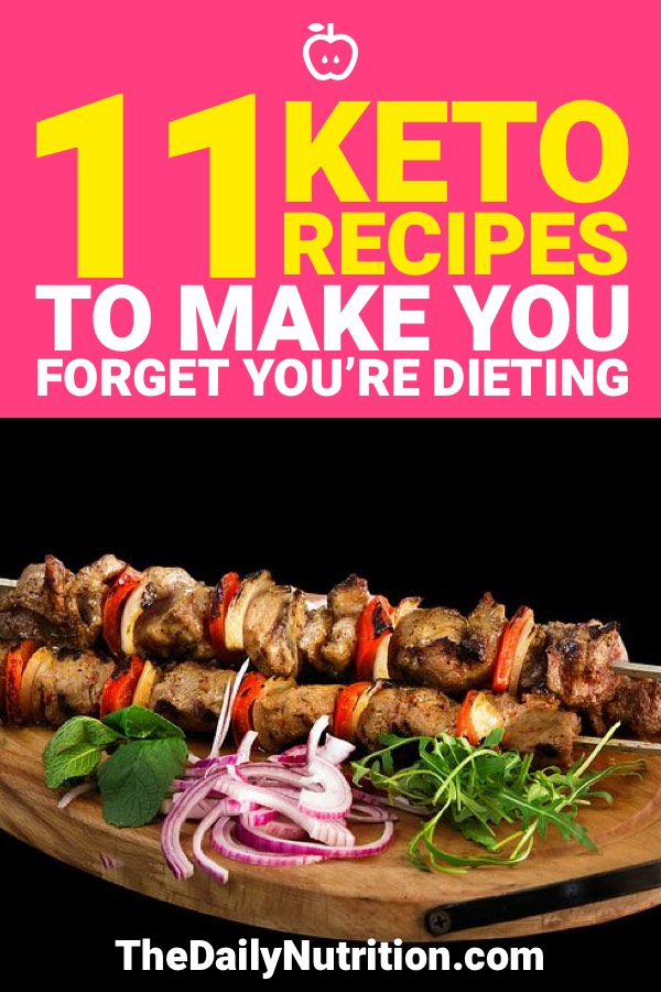 On the ketogenic diet, you don't want to know you're on a diet. Here are 11 keto recipes that will make you forget you're dieting.