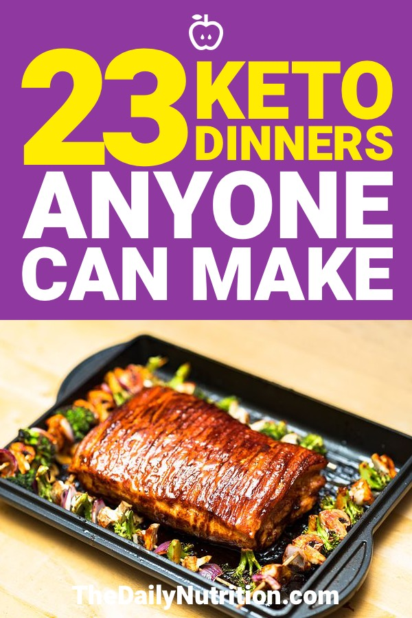 Hoping to lose weight with keto? Then you need to make sure you are eating the right meals. These 23 keto dinners will put you on the right path.