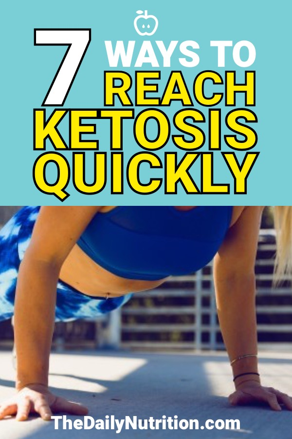 Speed up the process of ketosis with these 7 tips. Reach ketosis faster, lose the weight faster while on a ketogenic diet.