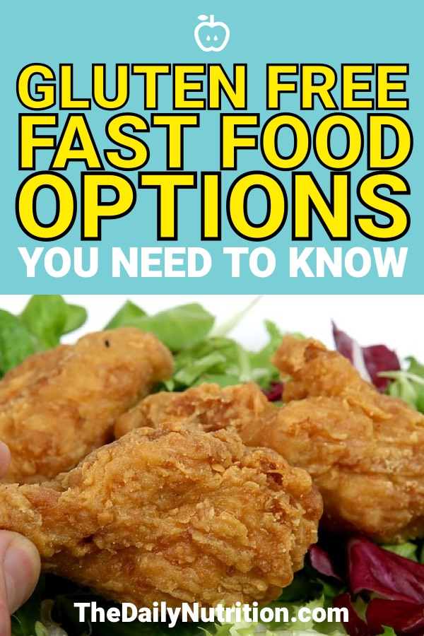 When your gluten-free and have to eat at a fast food restaurant, you may feel like your options are minimal. Well, here are your gluten-free fast food options for when you feel like you don't have any.