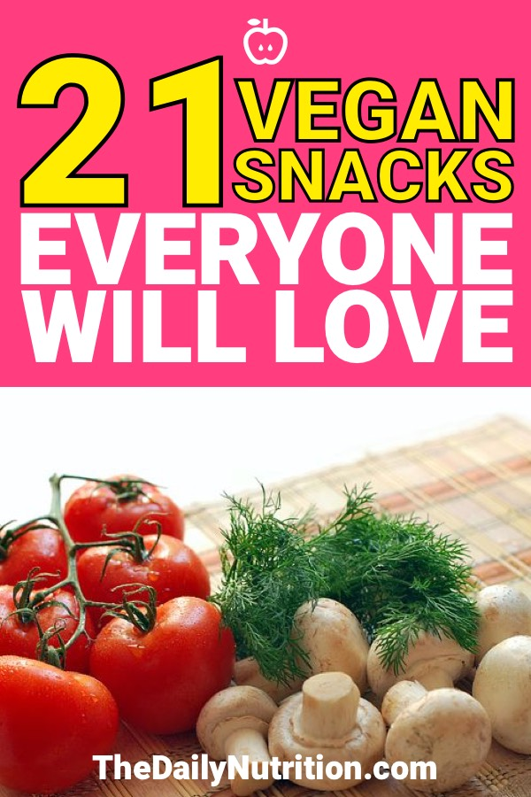 We all want to snack from time to time. Here are 21 vegan snack ideas that everyone is going to love without a doubt.