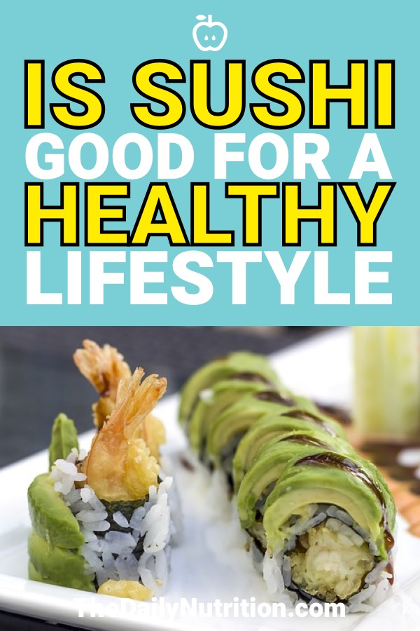 The answer to the question, is sushi healthy for you, depends on a lot of factors. Find out how you can always make sushi healthy for you here.