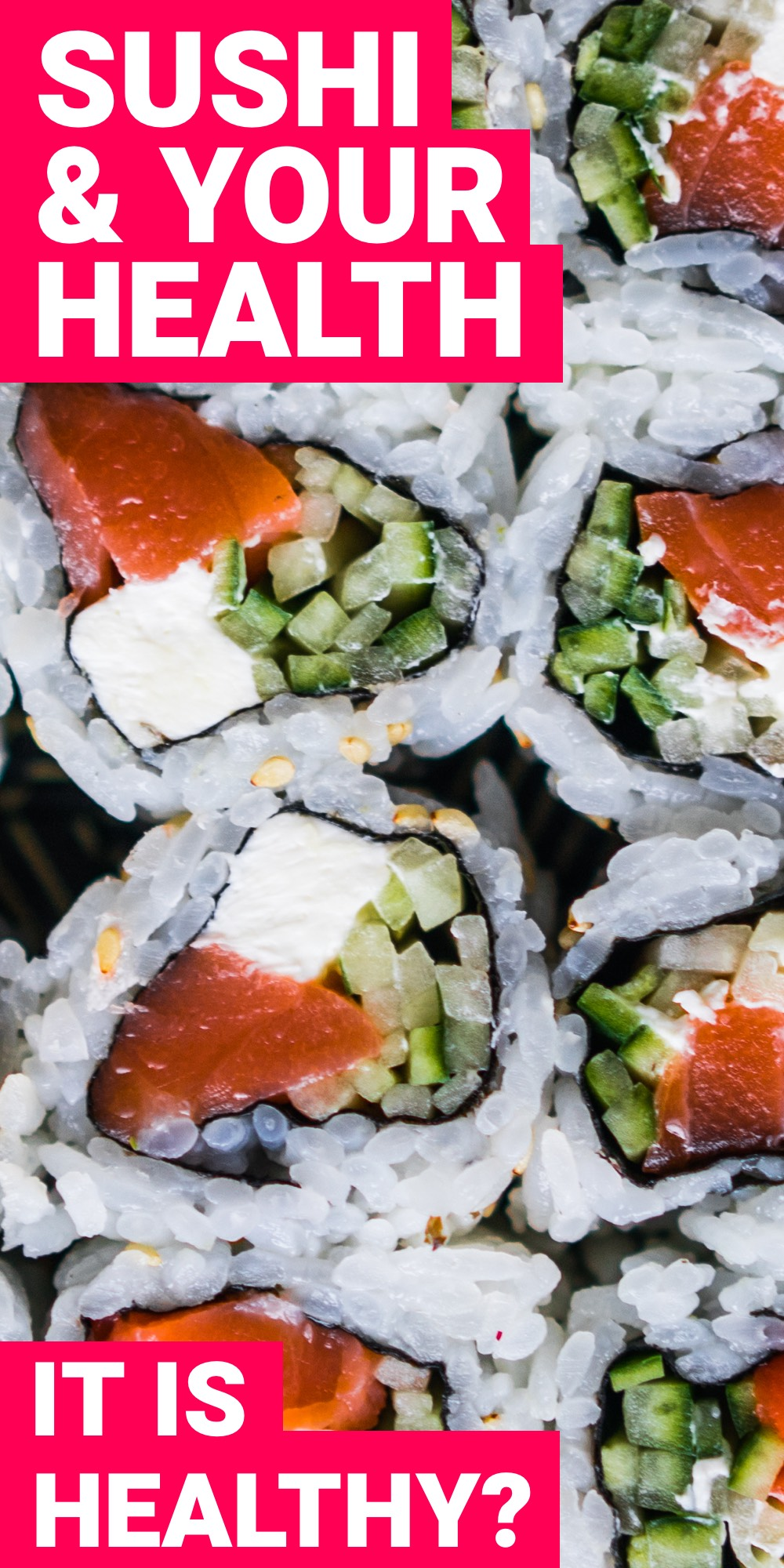 Is sushi healthy? Here you'll see how to always make sushi healthy for you.