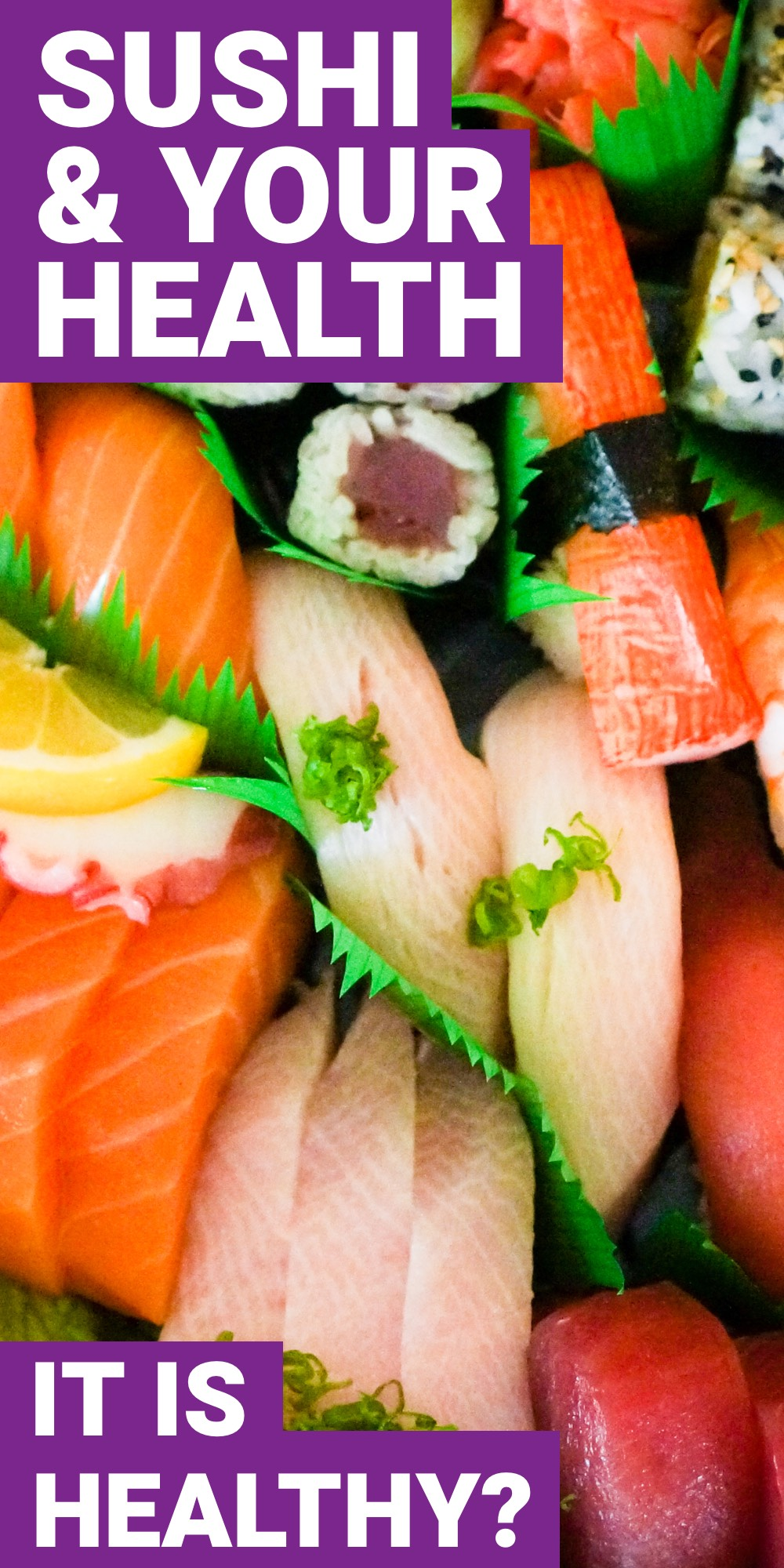 How healthy is sushi for you? Here you can find out how to always make sushi healthy when you eat it.