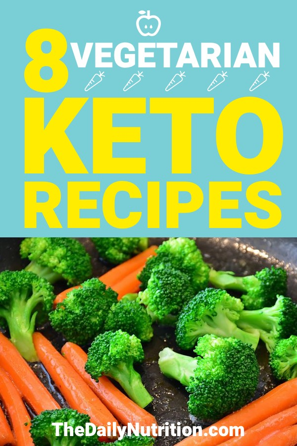 Being a vegetarian on the ketogenic diet may not be easy, but it's still possible. Here are 8 keto vegetarian meals that will help you reach ketosis.