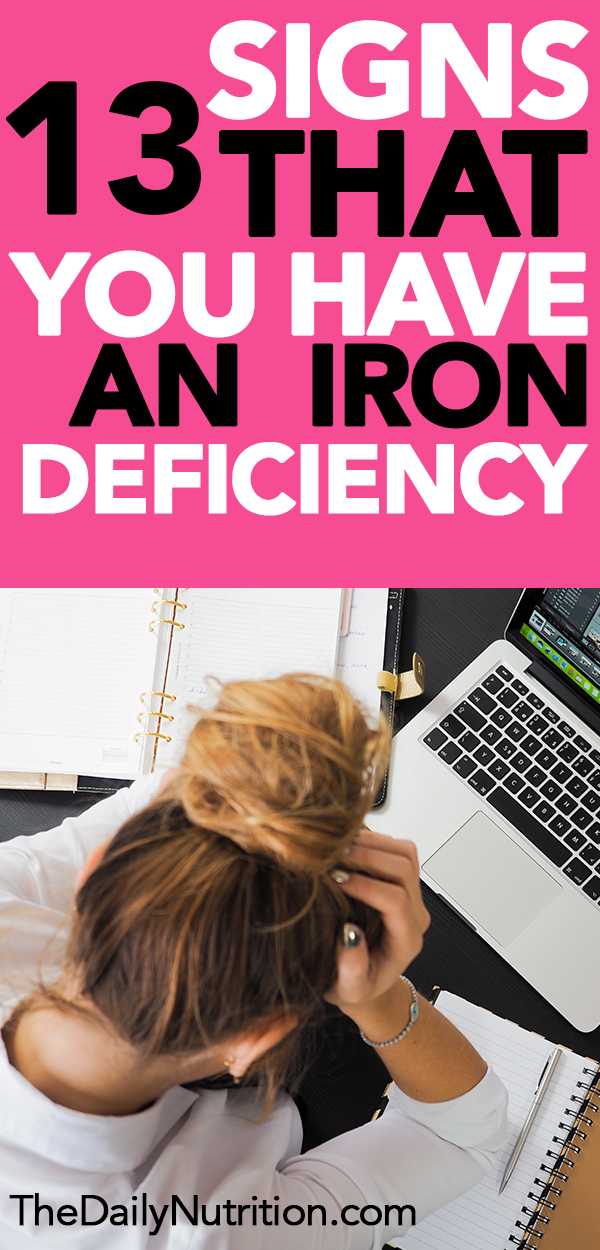 Iron deficiency is becoming a bigger problem for everyone. Here are 13 signs and symptoms of iron deficiency that you need to know.