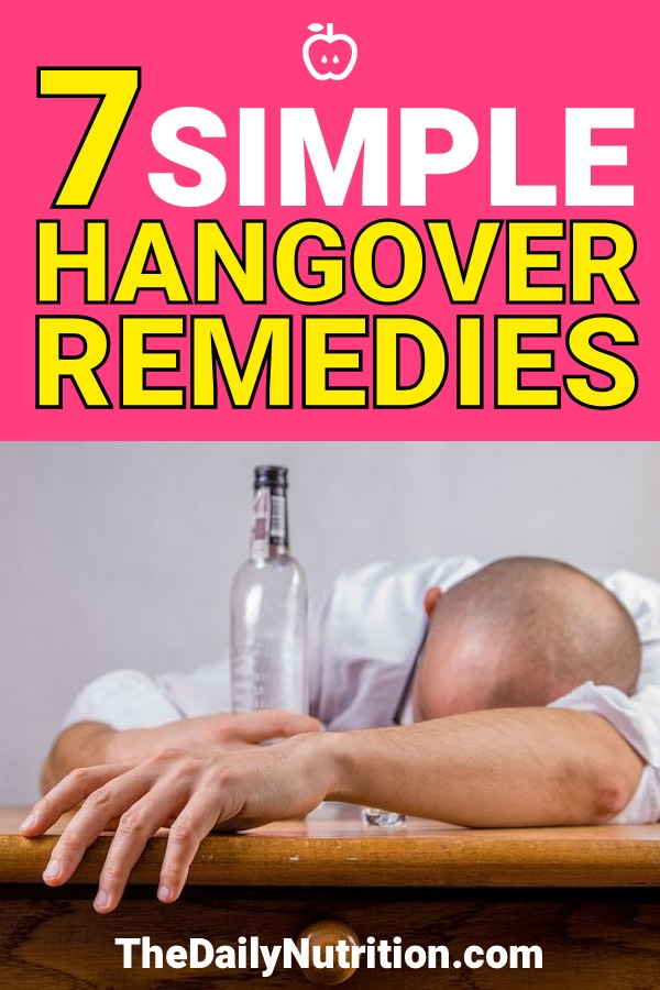 Having a hangover is never fun. So sometimes we need hangover home remedies. Here are 7 hangover remedies guaranteed to help cure your hangover.