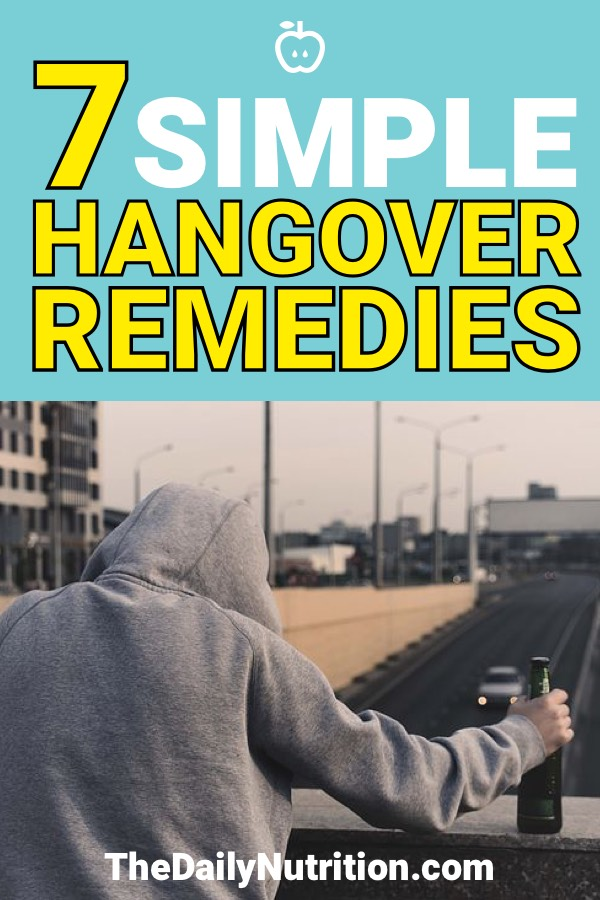 Hangovers only get worse when you get older. Having hangover remedies are always going to be needed. Here are the 7 best home remedies for hangovers.
