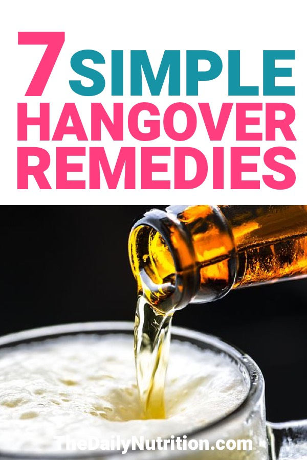 Having a good night out can lead to a terrible hangover the next day. Here are 7 hangover remedies that will have you feeling normal in a hurry.