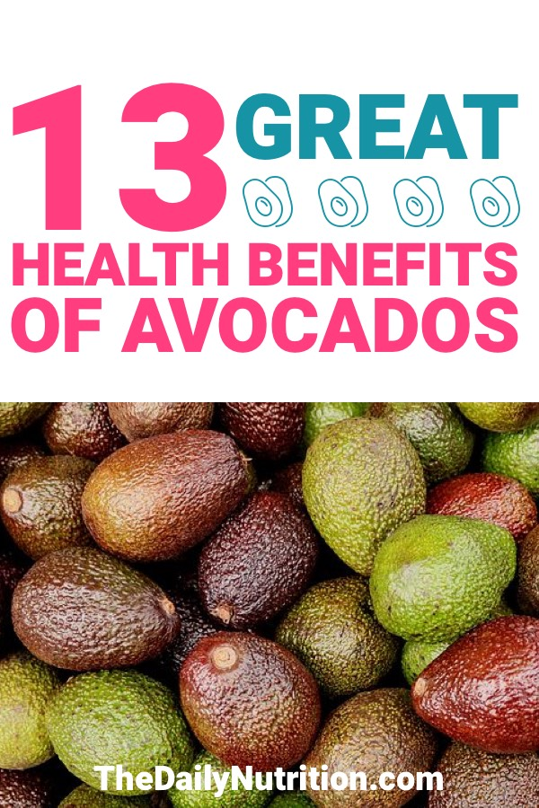 The benefits of avocados are probably even better than you initially thought. Here are 13 health benefits of avocados.