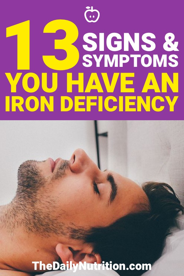 There are a number of symptoms of iron deficiency, but what are they? Are you iron deficient? Here are 13 symptoms of iron deficiency.