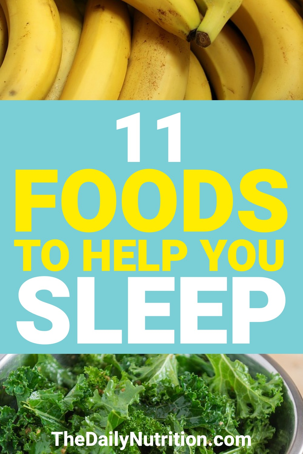 Sleeping can come as a struggle to some. Here are 11 foods that will help you get the sleep you want.