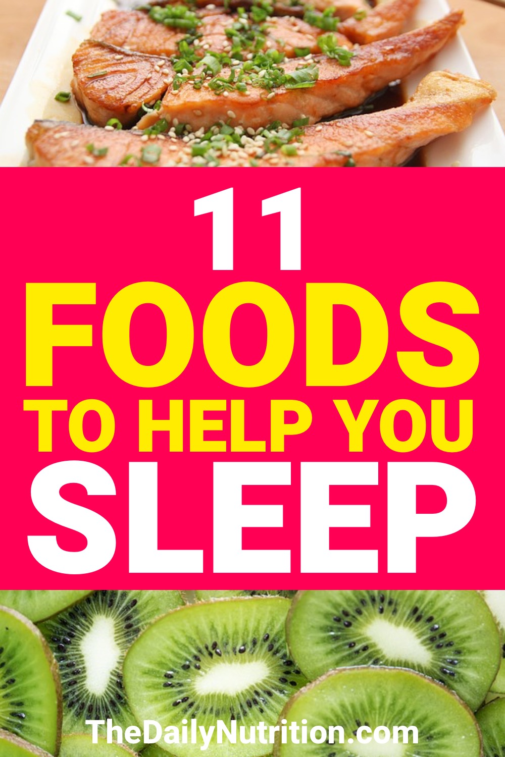 When you struggle to get the sleep you want, you aren't happy. Here are 11 foods that can help you get the sleep you want.