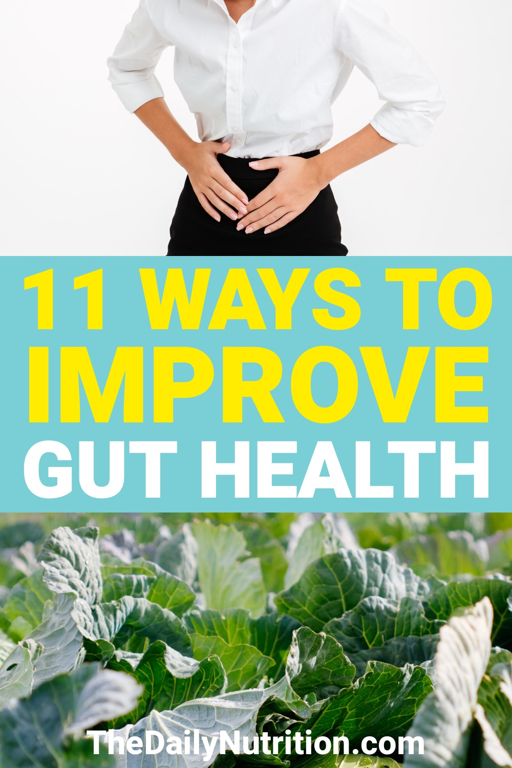 Your gut health is very important. Here are 11 ways that you can improve your gut health.