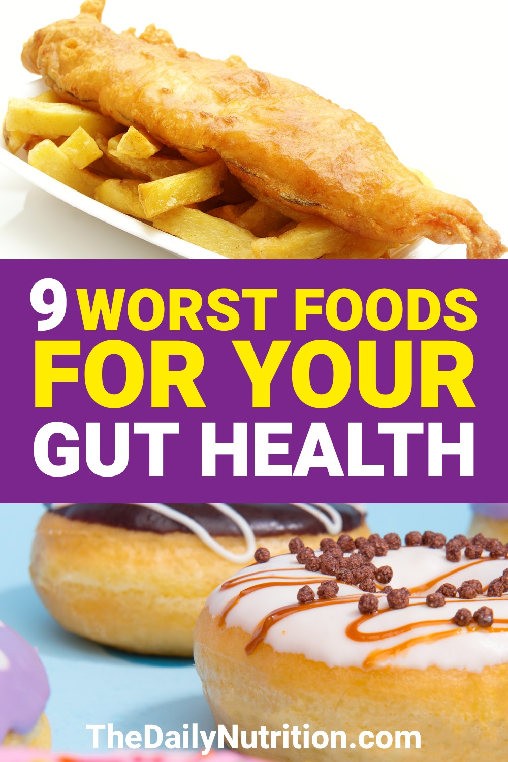 Food can either improve your gut health or make it worse. Here are foods to avoid for gut health.