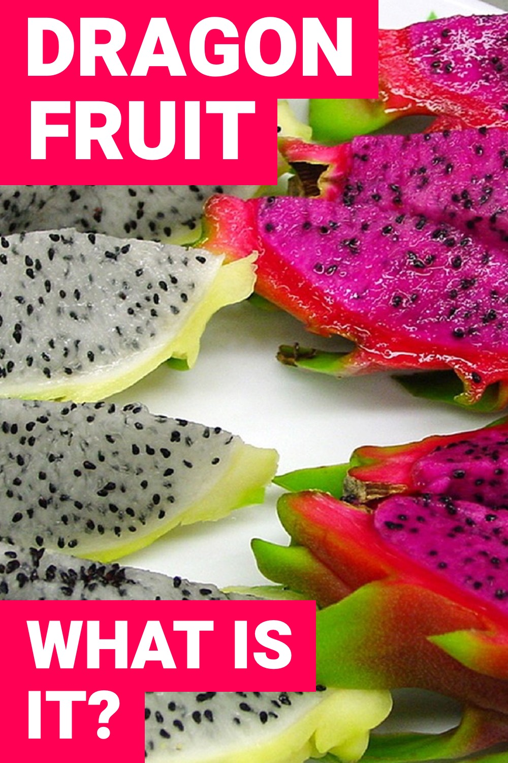 Dragon fruit is a fruit you may have never had. Should you have it? How do you eat dragon fruit? What does dragon fruit taste like?