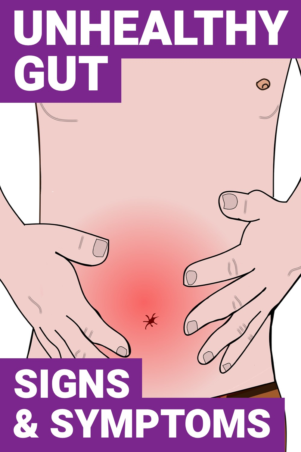Having good gut health will help you live a longer life. Here are signs that you have an unhealthy gut and how to improve them.
