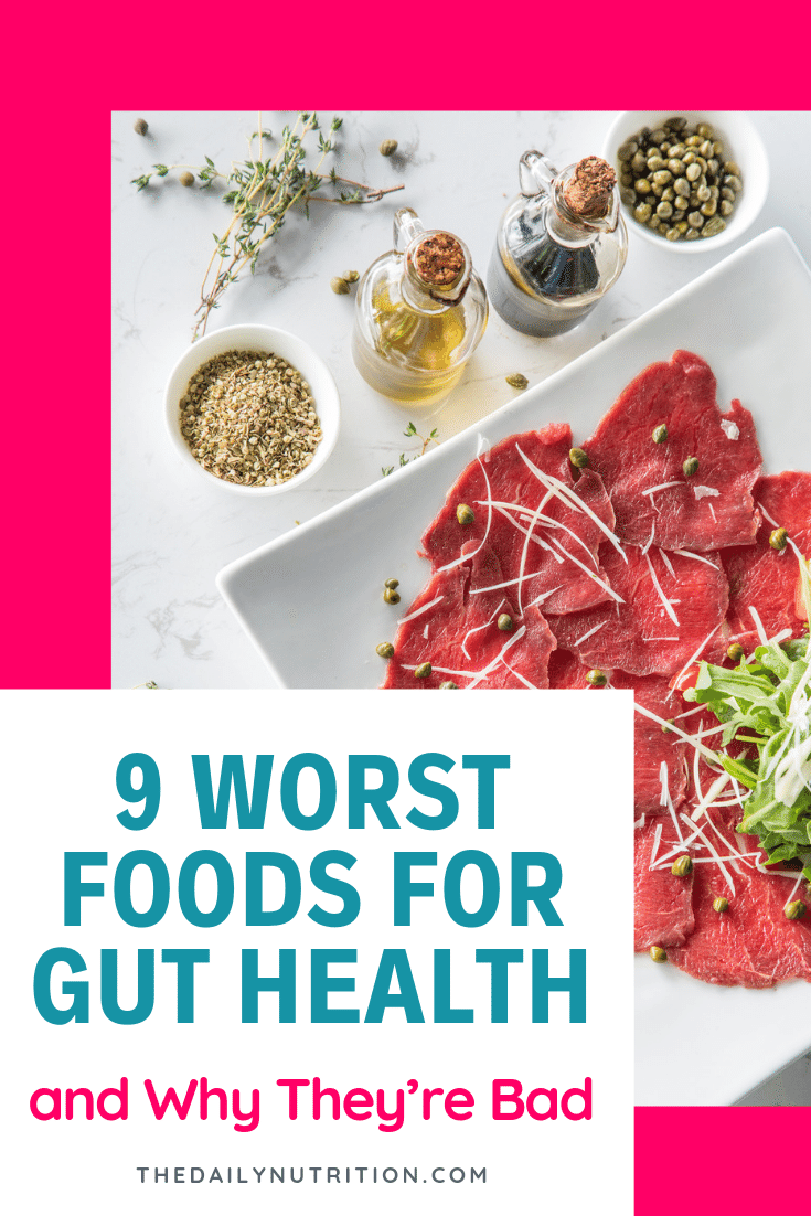 Here are foods to avoid for gut health because your gut health can change easily and everything you eat plays a role.