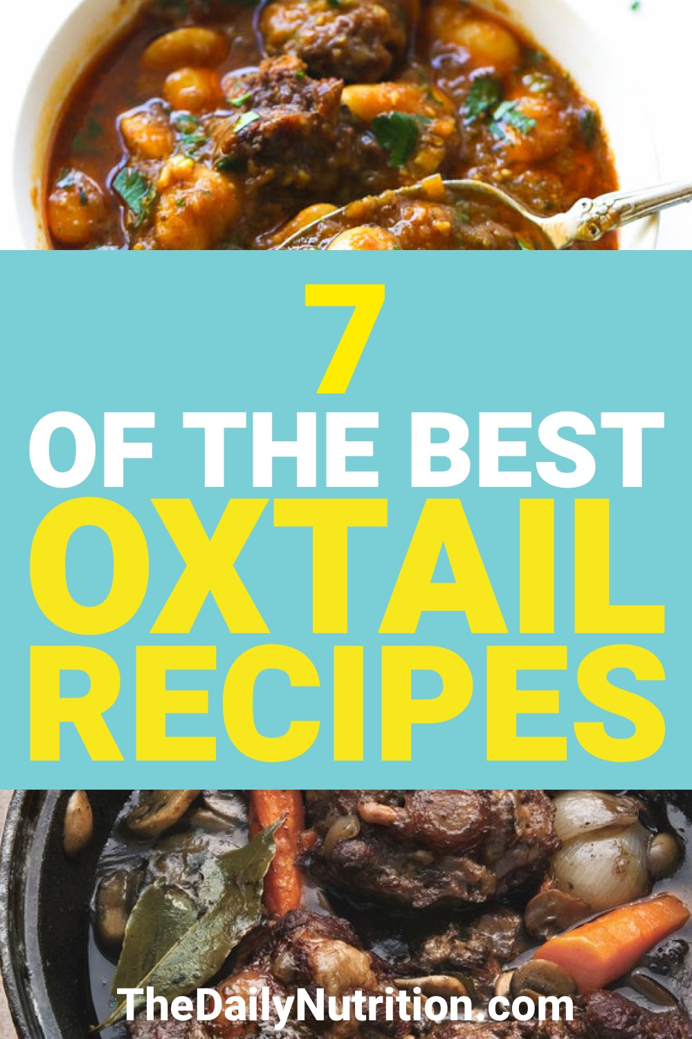 Oxtail is a food that not many have tried. Here are 7 oxtail recipes that will let you know how good oxtail actually is.