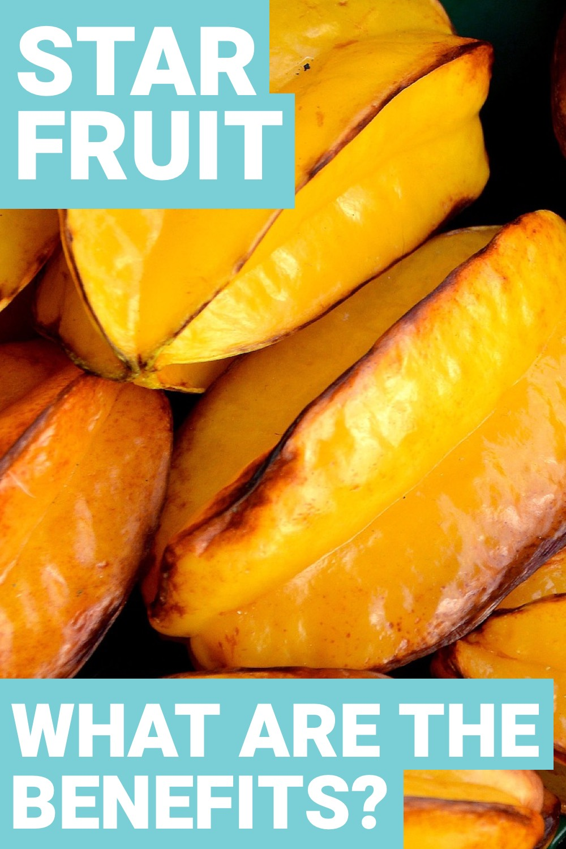 Star fruit benefits help improve your health. Find out star fruit benefits here.