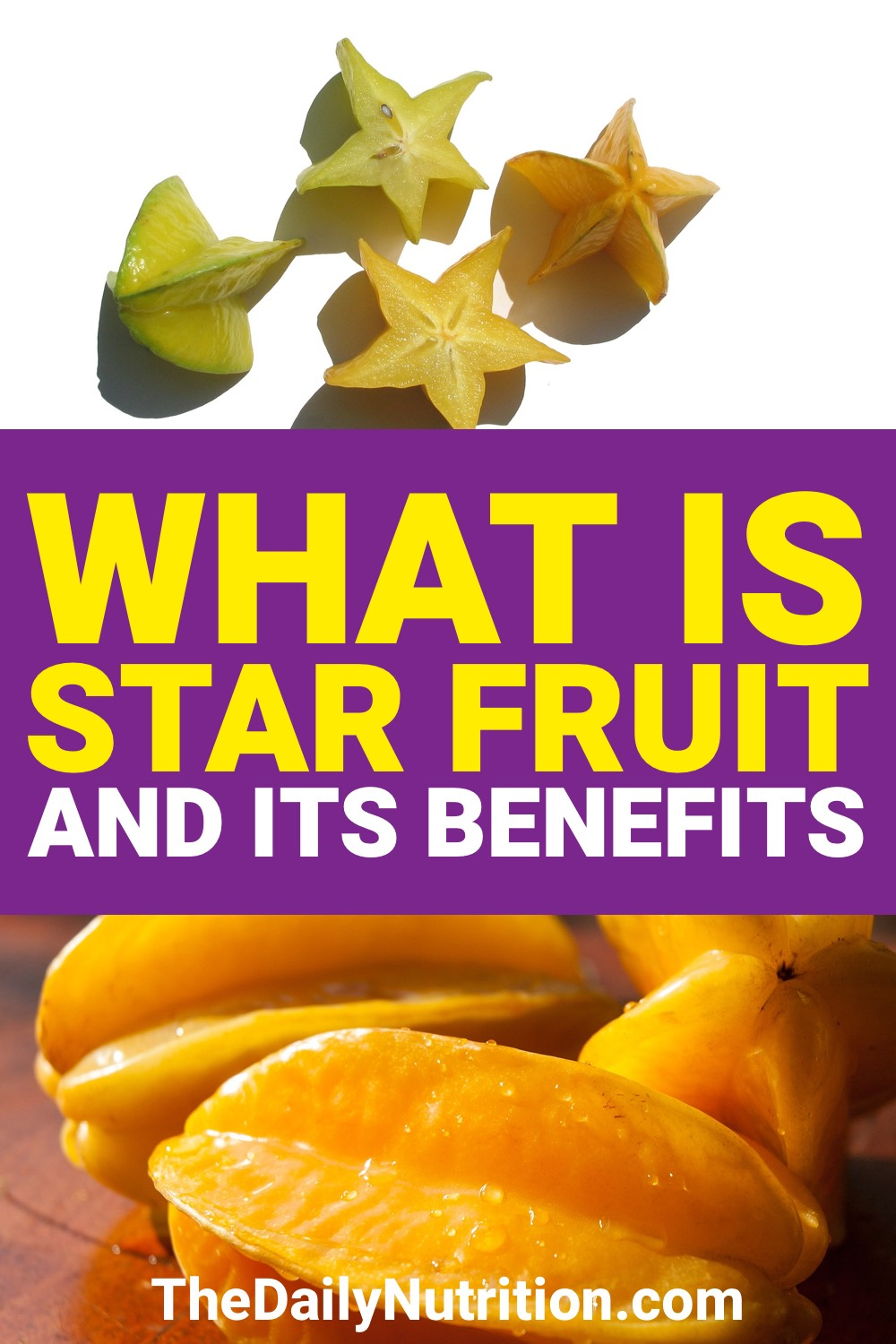 When you have star fruit, you're going to get benefits you may have never known about. Find out the star fruit benefits here.