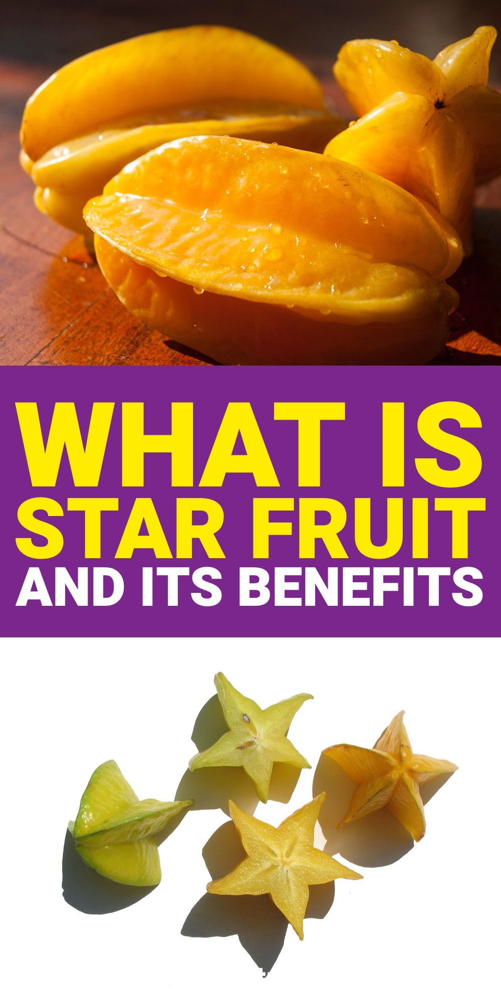 When it comes to fruits you need to try, start with star fruit. Find out why here.