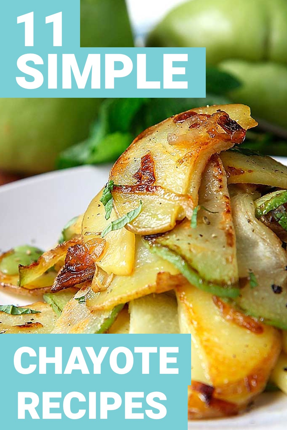 Chayote is a food that you may have never had but you need. Here are 11 chayote recipes that you're going to love.