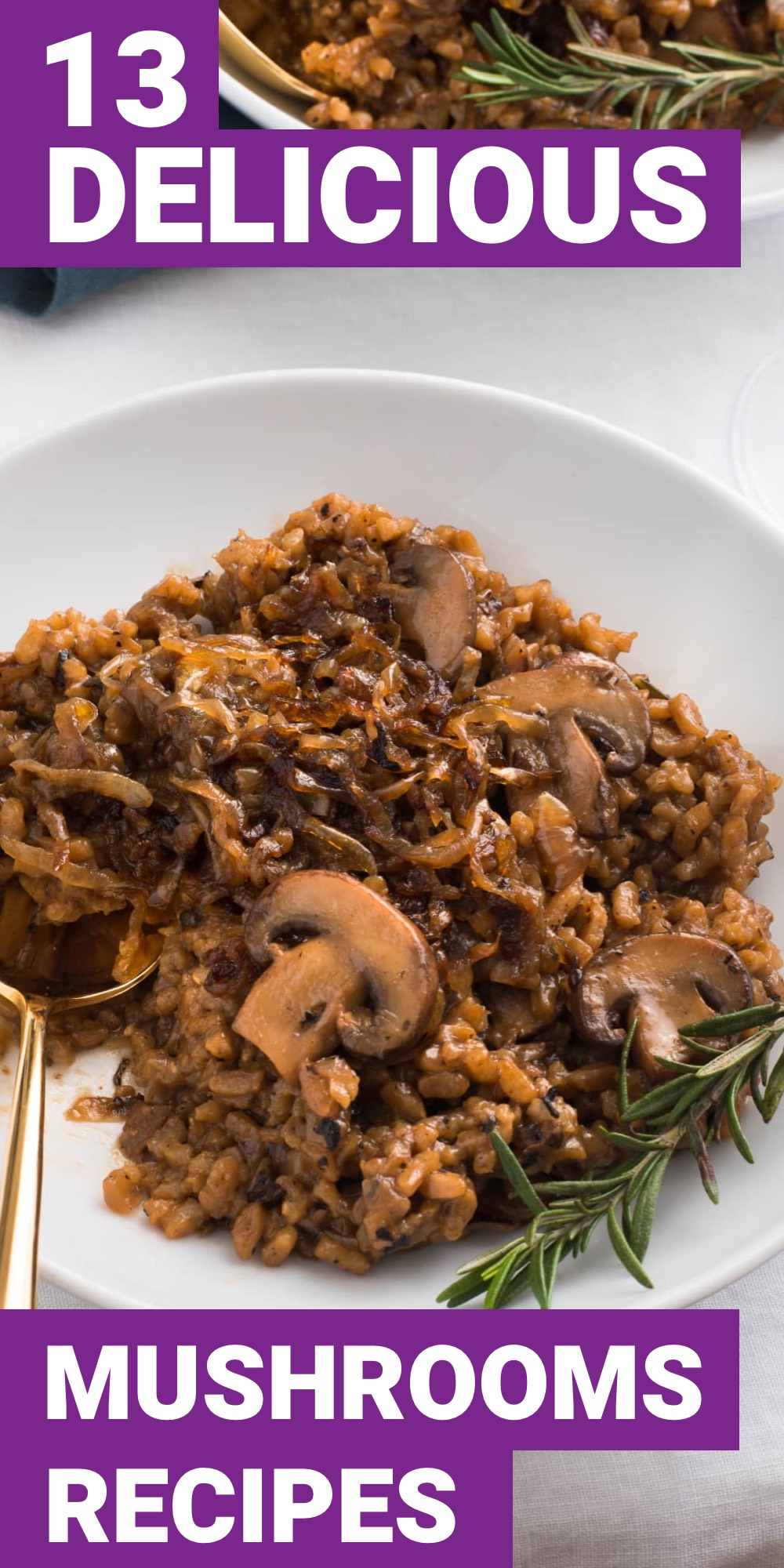 Mushrooms can help balance out any recipe. Here are 13 mushroom recipes that you'll want to make tonight.
