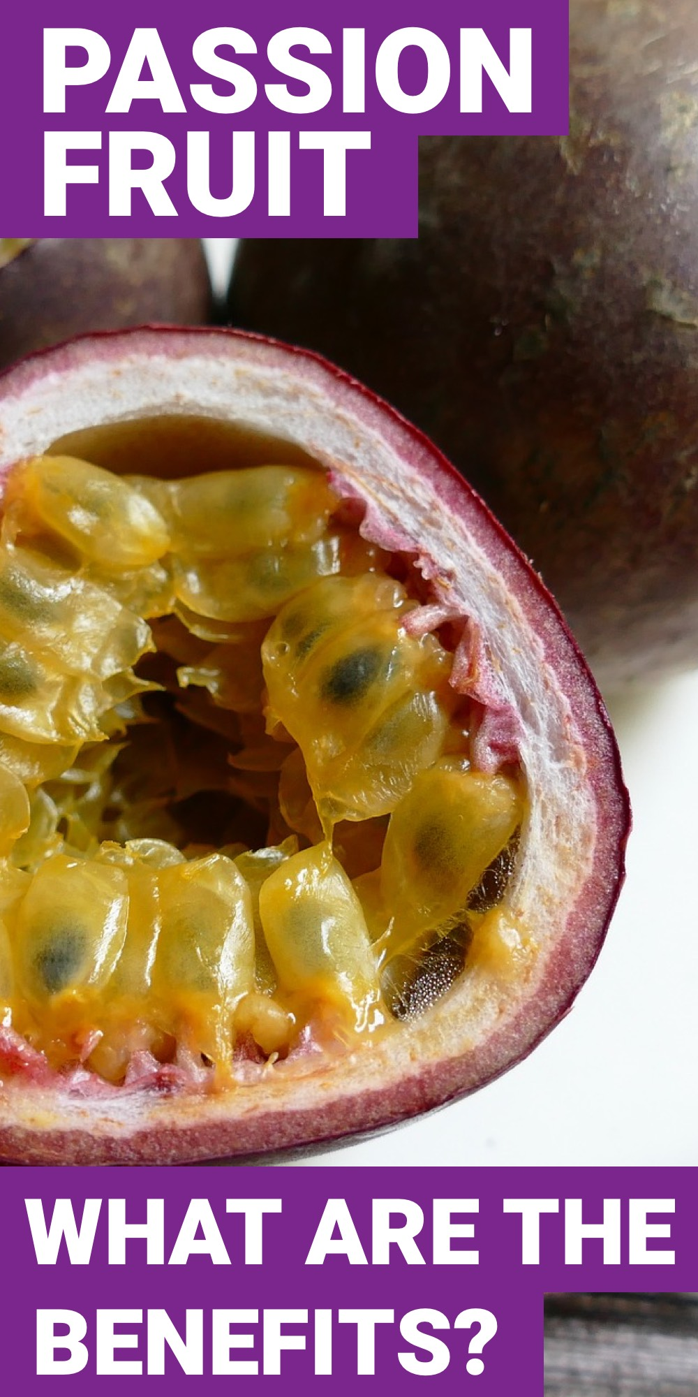 If you have passion fruit, you'll love it. Passion fruit benefits are something that you are going to love to take advantage of.