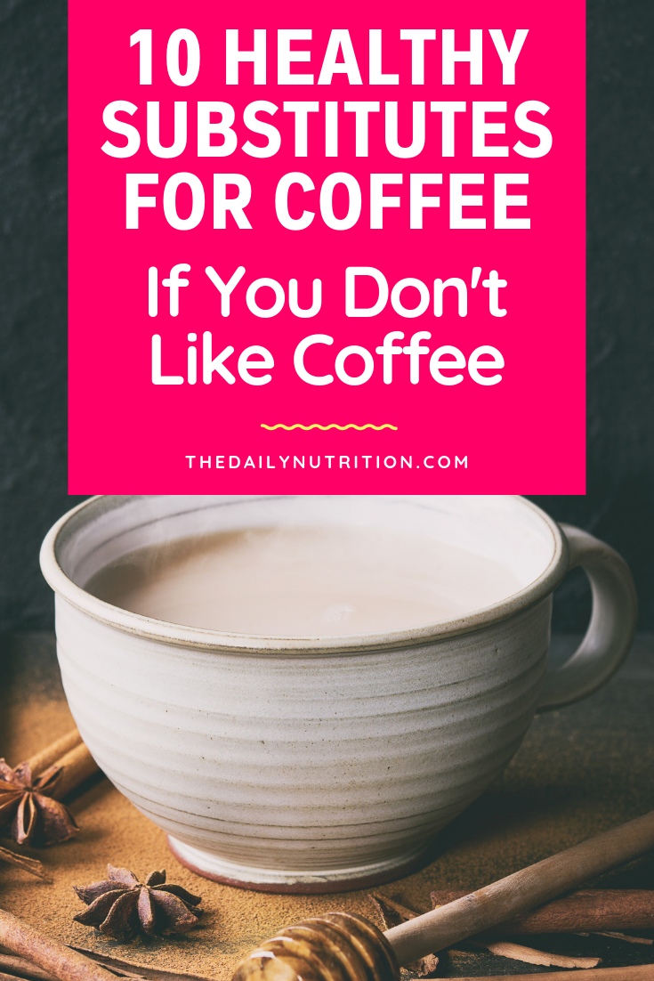 If you need a quick pick me up in the mornings but don't like coffee we have you covered. Here are 10 coffee substitutes that you can use instead of coffee.