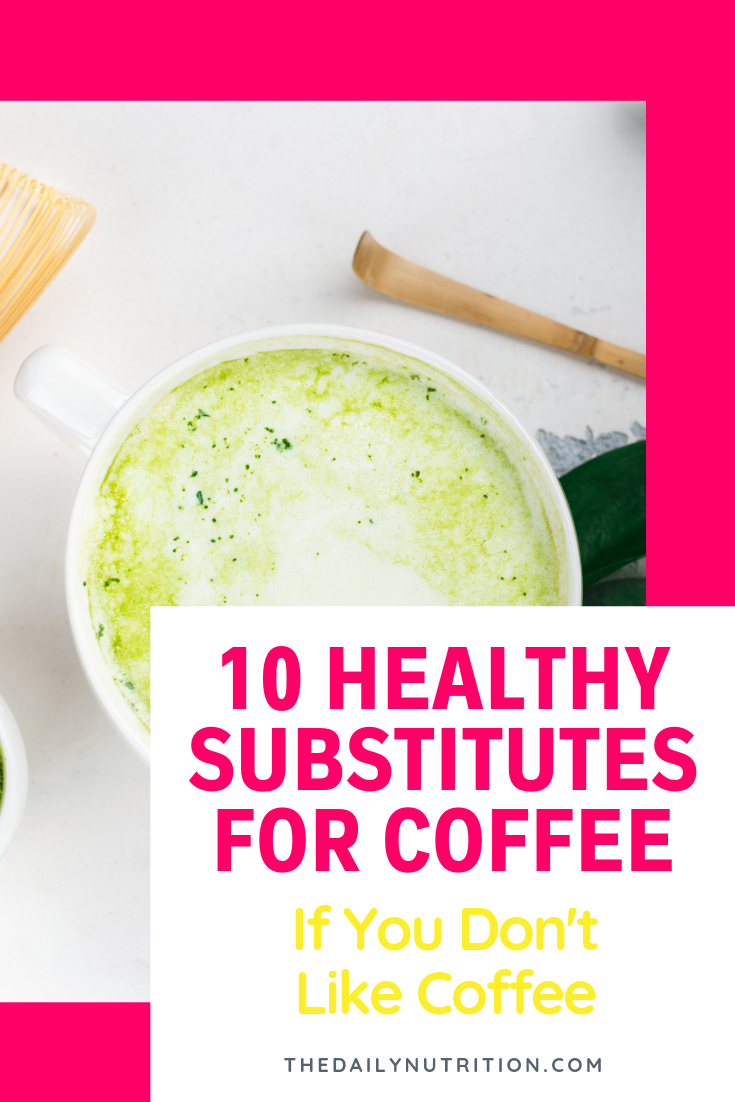 Finding a coffee substitute doesn't always need to be difficult. Here are 10 coffee substitutes that are easy and simple.
