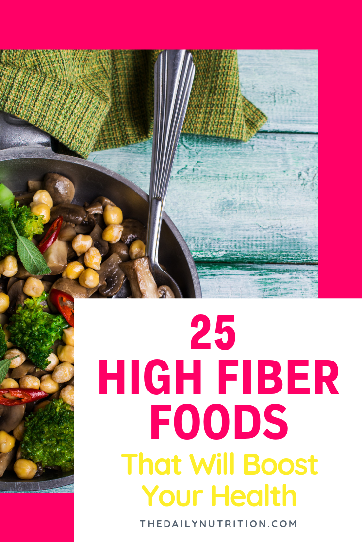Getting the fiber you need can be hard. Here are 25 high fiber foods that you absolutely need.