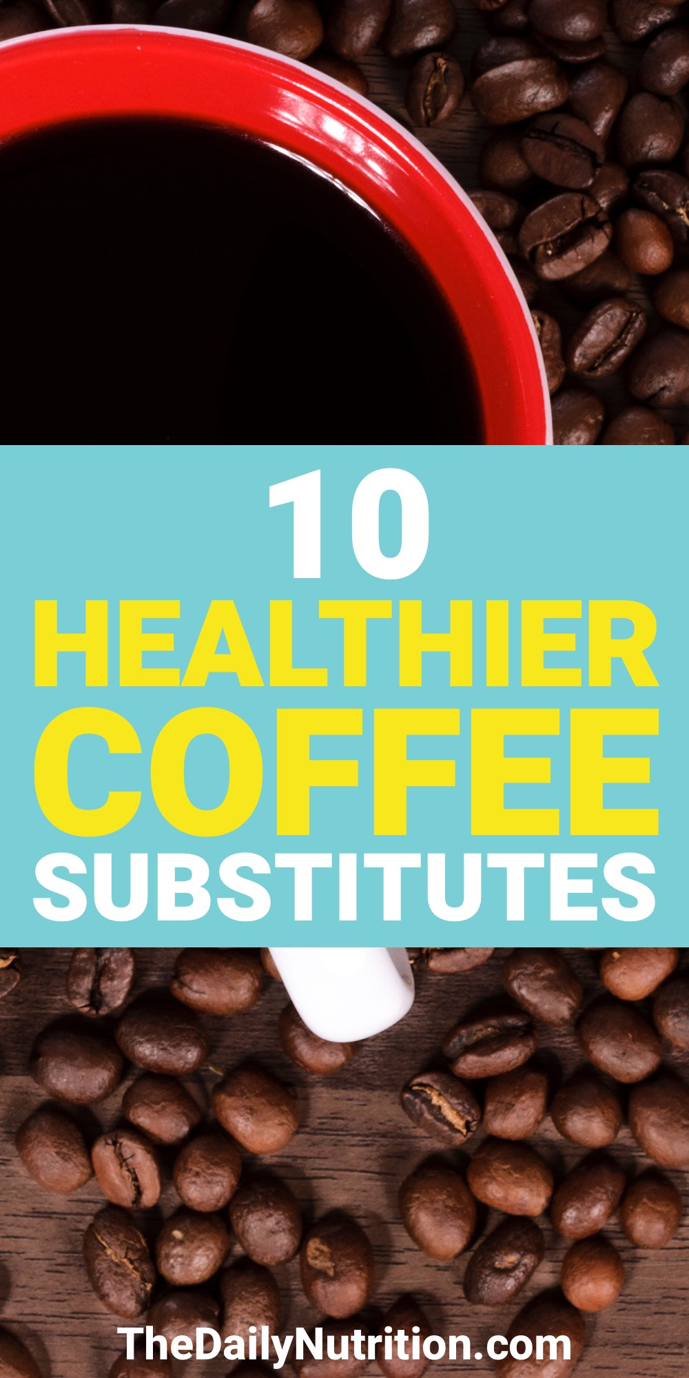What can you drink instead of coffee when you need to wake up? Here are 10 coffee substitutes that you can use.