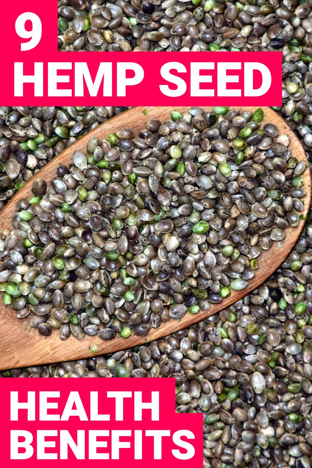 Hemp seeds nutrition is something you should pay attention to because of how nutritious they actually are. Here are 9 hemp seed benefits you need.