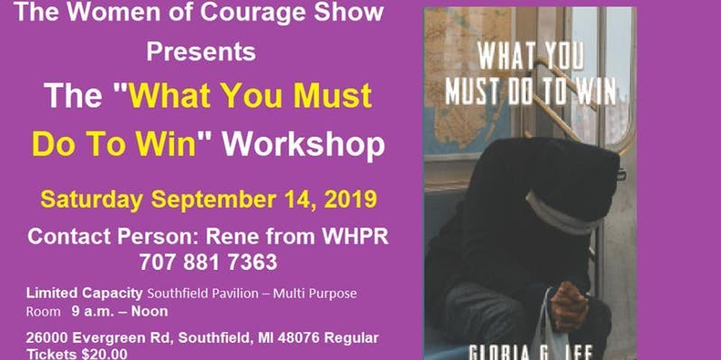 THE WOMEN OF COURAGE  SHOW/WORKSHOP