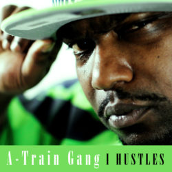 A-Train-I-Hustles-album-cover