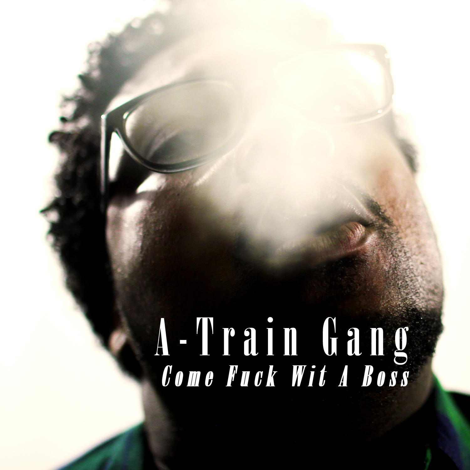 a-train-come-fuck-wit-a-boss-album-cover
