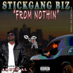 "BIZ-""FROM NOTHIN"" ft. ARCYN AL"